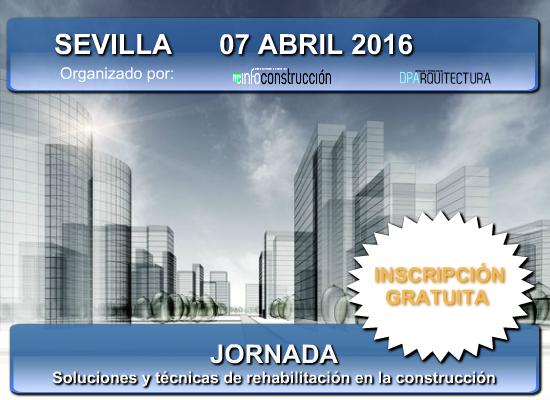 Sevilla 2016 t cnicas y sistemas de rehabilitaci n para - Arquitectura tecnica sevilla ...